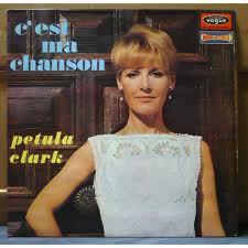 CLARK, Petula - C'est Ma Chanson