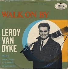 VAN DYKE, Leroy - Walk On By -LV