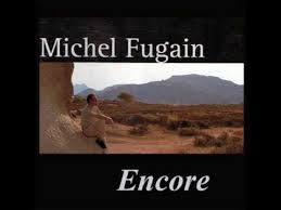 FUGAIN, Michel - Encore -MF