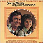 BROWN, Jim & Helen Cornelius - I'm Leaving It Up To You