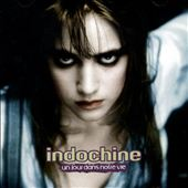 INDOCHINE - Savoure Le Rouge