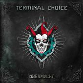 TERMINAL CHOICE - We Are Back !