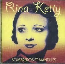 KETTY, Rina - Sombreros Et Mantilles