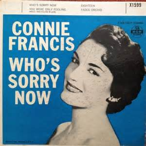 FRANCIS, Connie - Who's Sorry Now