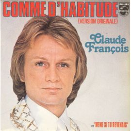 FRANÇOIS, Claude - Comme D'habitude