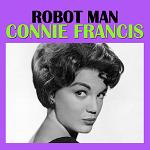 FRANCIS, Connie - Robot Man