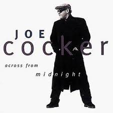 COCKER, Joe - Across From Midnight