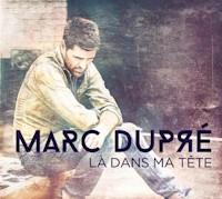 DUPRÉ, Marc - La Moitié De Tes Secrets