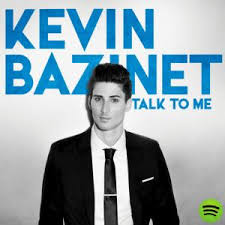 BAZINET, Kevin - Talk To Me -KB