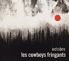 COWBOYS FRINGANTS, Les - Octobre -CF
