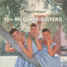 MCGUIRE SISTERS, The - Sugartime
