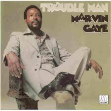 GAYE, Marvin - Trouble Man -MG