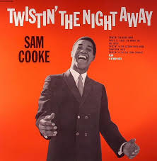 COOKE, Sam - Twisting The Night Away