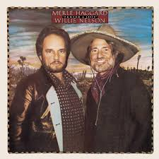 HAGGARD, Merle & Willie Nelson - Pancho & Lefty +
