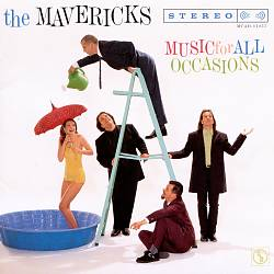MAVERICKS, The - All You Ever Do Is Bring ()