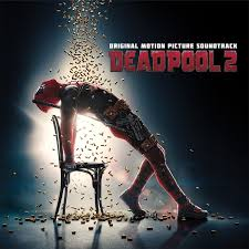 OST: Deadpool 2 (VA)