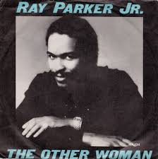 PARKER, Ray Jr. - The Other Woman -RA