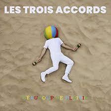 TROIS ACCORDS, Les - Corinne!