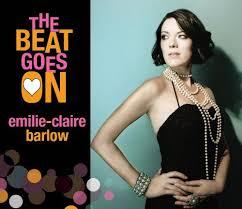 BARLOW, Émilie-Claire - The Beat Goes On -SC