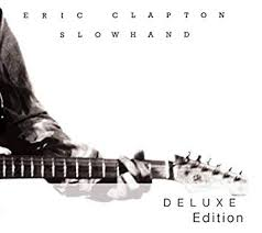 Slowhand (Deluxe)