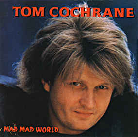 COCHRANE, Tom - Life Is A Highway