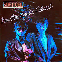 SOFT CELL - Tainted Love, Where Did Our ()