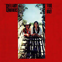 BELLAMY BROTHERS, The - If I Said You Had A ()