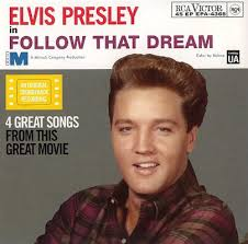 PRESLEY, Elvis - Follow That Dream