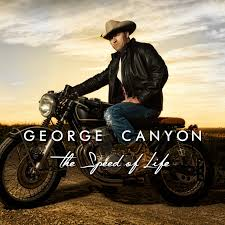 CANYON, George - The Speed Of Life