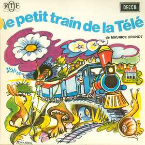 BRUNOT, Maurice - Le Petit Train De La Mémoire