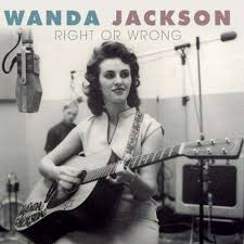 JACKSON, Wanda - Right Or Wrong -WJ ()