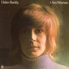 REDDY, Helen - I Am Woman