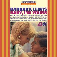 LEWIS, Barbara - Baby I'm Yours -BL