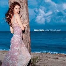 DION, Céline - A New Day Has Come -CD