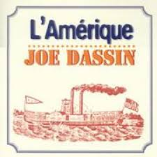 DASSIN, Joe - L'amérique