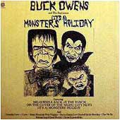 OWENS, Buck - Monster's Holiday (It's A)