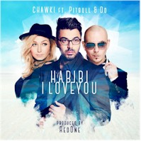 CHAWKI & PITBULL - Habibi I Love You