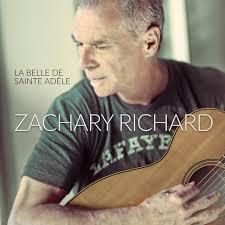 RICHARD, Zachary - La Belle De Sainte-Adèle
