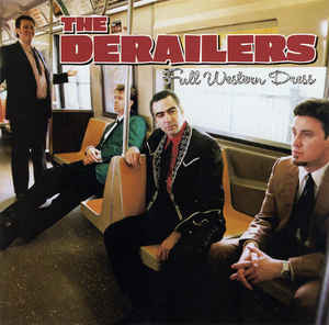 DERAILERS, The - The Right Place -DE