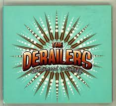 DERAILERS, The - Bad, Bad Girl